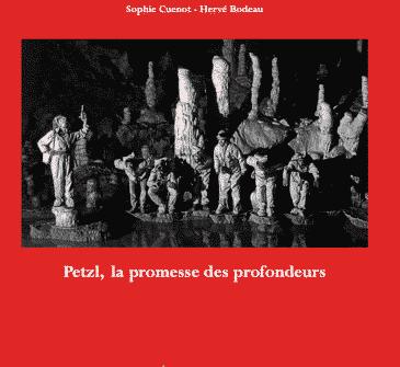 Petzl, la promesse des profondeurs